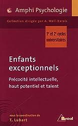 Enfants exceptionnels : Précocité intellectuelle, haut potentiel et talent