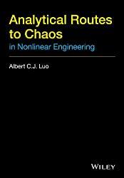 Analytical Routes to Chaos in Nonlinear Engineering