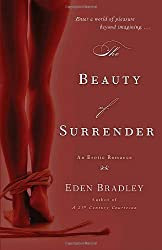 The Beauty of Surrender: An Erotic Romance by Eden Bradley (2009-10-27)