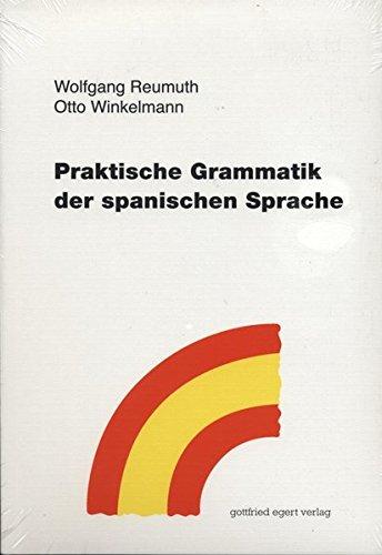 Praktische Grammatik der spanischen Sprache