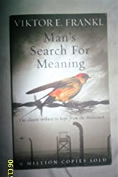 Man's Search for Meaning by Frankl, Viktor E. (2008) Paperback