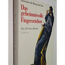 Das geheimnisvolle Fingerzeichen. Ein El-Greco-Roman