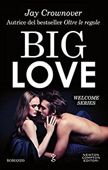 Big Love (Welcome Series Vol. 2) di [Crownover, Jay]