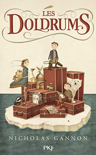 Les Doldrums - tome 01 (1) par Nicholas GANNON