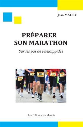 Préparer son marathon : Sur les pas de Pheidippidès par Jean Maury