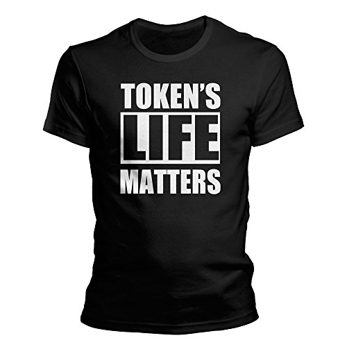 South Park Tokens Life Matters - Black Lifes Matter BLM - Fan Shirt Größe xs-4xl (M, Schwarz)