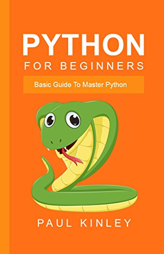 python-for-beginners-basic-guide-to-master-python-english-edition