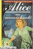 Alice Au Manoir Hanté