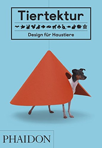 Tiertektur: Design für Haustiere