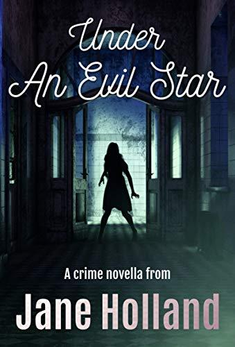 Under An Evil Star (Stella Penhaligon Thrillers Book 1) (English Edition) -
