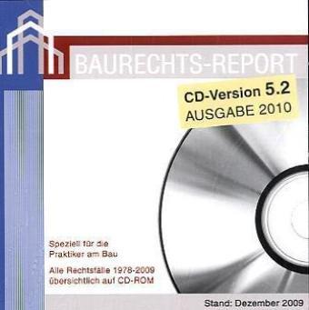 der-baurechts-report-cd-rom-speziell-fur-die-praktiker-am-bau-alle-rechtsfalle-1978-2008-ubersichtli