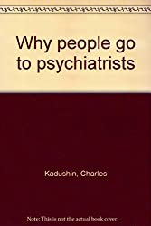 Why People Go to Psychiatrists