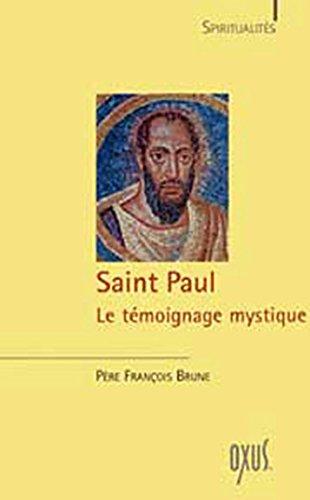 Saint Paul - Le témoignage mystique