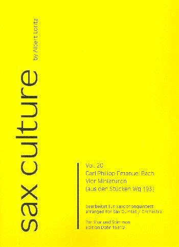 Bach, Carl Philipp Emanuel: 4 Miniaturen aus Wq193 : für 5 Saxophone (Ensemble) (SAATBar) Partitur und Stimmen