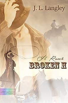 Il ranch Broken H di [Langley, J. L.]