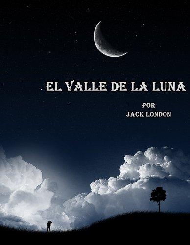 El Valle de la Luna por Jack London