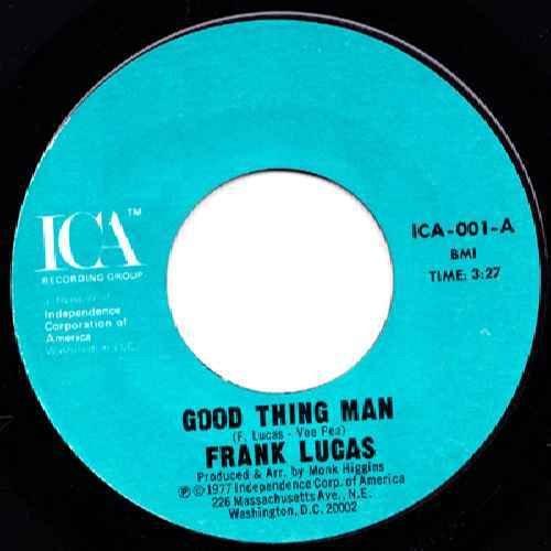 7-zoll-mule (Good Thing Man / I Want My Mule Back - Frank Lucas 7