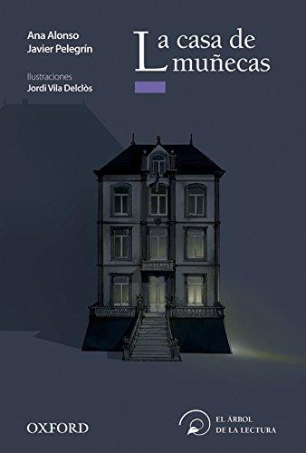 La casa de muñecas (El Árbol de la Lectura)