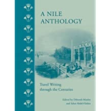 A Nile Anthology: Travel Writing Throughthe Centuries