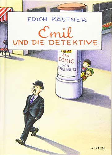 Emil und die Detektive: Ein Comic von Isabel Kreitz