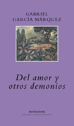 Buchseite und Rezensionen zu 'Del amor y otros demonios (Literatura Random House, Band 101101)' von GABRIEL GARCIA MARQUEZ