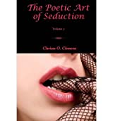 [ THE POETIC ART OF SEDUCTION - VOLUME 3 ] Clemens, Clarissa O (AUTHOR ) Sep-07-2013 Paperback