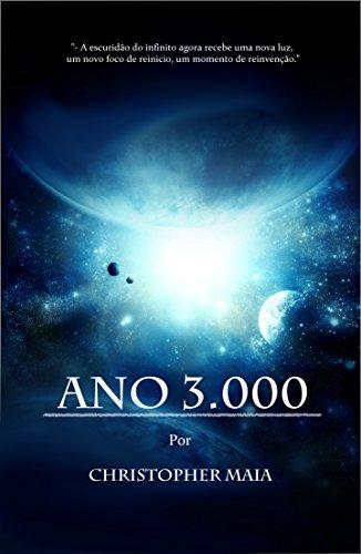 ANO 3.000 (Portuguese Edition) por Christopher Maia