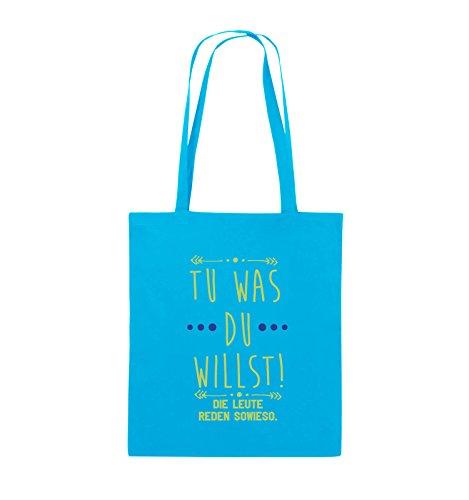 Comedy Bags - Tu was du willst! Die Leute reden sowieso. - Jutebeutel - lange Henkel - 38x42cm - Farbe: Schwarz / Weiss-Neongrün Hellblau / Hellgrün-Royalblau