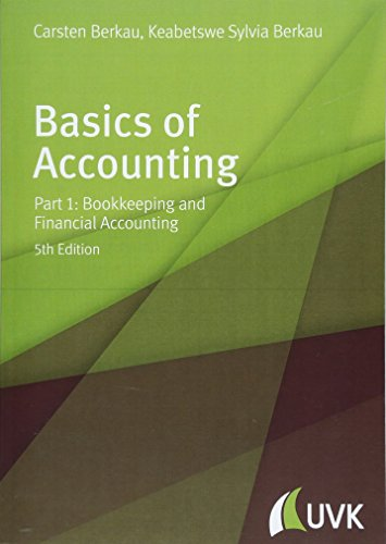 Basics of Accounting. Part 1: Bookkeeping and Financial Accounting