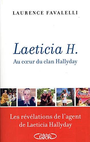 Laeticia H. - Au coeur du clan Hallyday