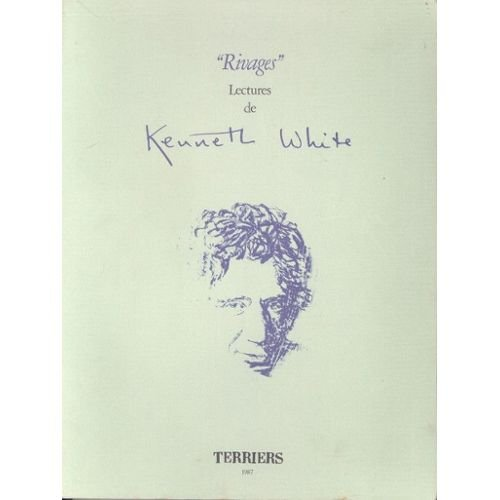 Rivages. Lectures de Kenneth White.
