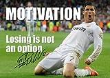 Ronaldo–Motivation–Verlieren, ist nicht eine Option Zitat–Real Madrid–A3Poster