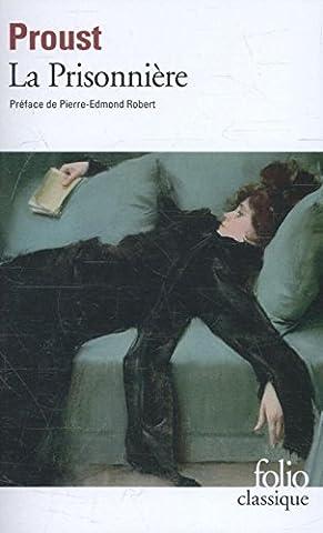 Proust Livre De Poche - La Prisonnière : À la recherche du