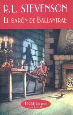El barón de Ballantrae (El Club Diógenes) por Robert Louis Stevenson