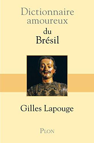 Dictionnaire amoureux du Brésil
