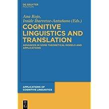 Cognitive Linguistics and Translation (Applications of  Cognitive Linguistics [ACL], Band 23)