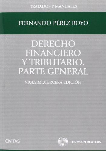 Derecho financiero y tributario por Fernando Pérez Royo