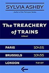 The Treachery of Trains