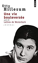 Une vie bouleversée, suivi de lettres de Westerbork : Journal 1941-1943
