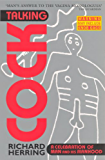 Talking Cock: A Celebration of Man and his Manhood
