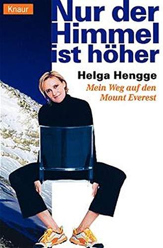 Nur der Himmel ist höher par Helga Hengge