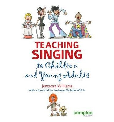 [( Teaching Singing to Children and Young Adults By Williams, Jenevora ( Author ) Paperback Aug - 2012)] Paperback