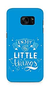 AMEZ enjoy the little things 2 Back Cover For Samsung Galaxy S7
