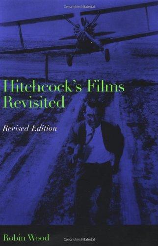 Hitchcock's Films Revisited por Robin Wood
