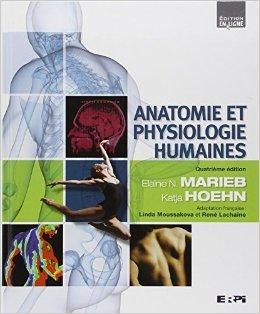 Anatomie et physiologie humaines + eText: Edition reliée et cartonnée de Linda Moussakova (Adapté par),René Lachaîne (Adapté par),Elaine Marieb ( 19 juin 2010 )