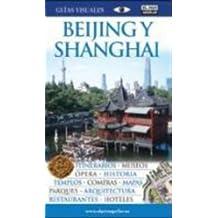 Beijing y Shanghai (Guias Visuales)