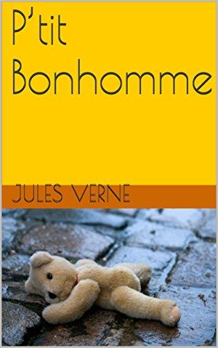 P'tit Bonhomme par Jules Verne