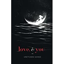 love, and you (English Edition)