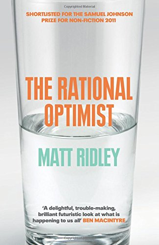 The Rational Optimist (Fourth Estate)