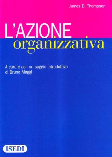 L'azione organizzativa